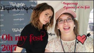 [Vlog] oh my fest 2017 -Rox et Cass