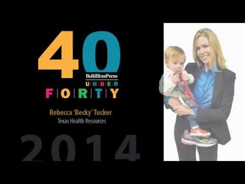 2014 Fort Worth Business Press 40 Under 40 - Rebecca 'Becky' Tucker