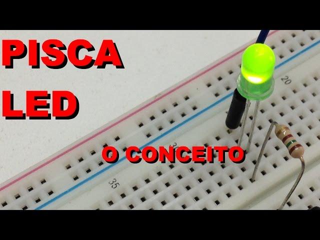 PISCA LED, O CONCEITO | Conheça Eletrônica! #019