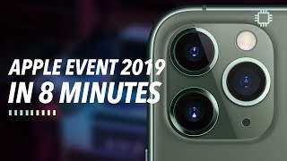 Apple Event 2019: Quick Summary in 8 Minutes!
