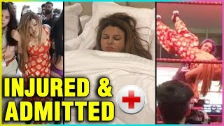 Rakhi Sawant BADLY Injured During Wrestling Match | Admitted in Hospital | Full Video