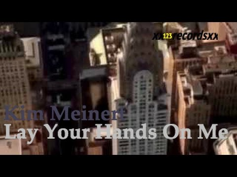 Lay Your Hands On Me by Kim Meinert