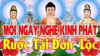 Nghe Kinh Phật Này Tiền Tài Ùn Ùn Vào Như Nước Sức Khỏe Phước Đức Cả Đời
