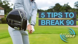 5 GOLF TIPS TO BREAK 90