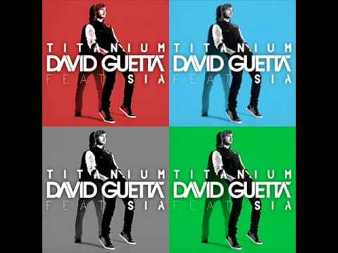 Baixar Titanium-David Guetta ft Sia (Original Mix 2011)[HQ] (Lyric/Letra)