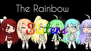 The Rainbow Sisters!