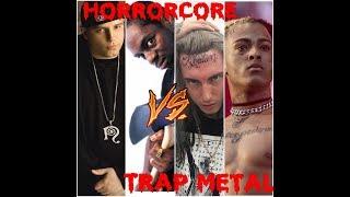 Horrorcore vs Trap Metal