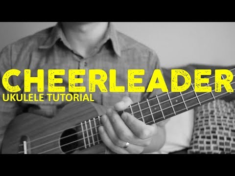 Cheerleader - Omi - EASY Ukulele Tutorial - Chords - How To Play ...