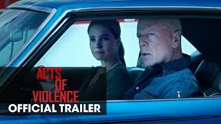 Acts of Violence (2018 Movie) – Official Trailer – Bruce Willis HD