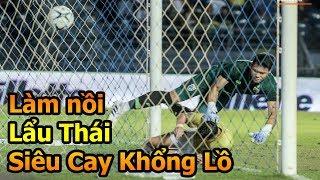 Đỗ Kim Phúc đi xem Thái Lan VS Việt Nam Công Phượng , Anh Đức , Quang Hải làm lẩu Thái khổng lồ