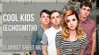 EASY Clarinet Sheet Music: How to play Cool Kids by Echosmith