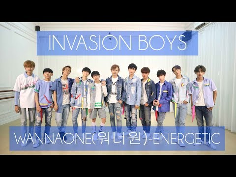WANNAONE (워너원) - ENERGETIC (INVASION BOYS)