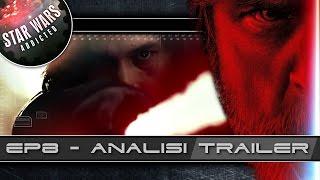 Gli Ultimi Jedi - Analisi del trailer - In collaborazione con Guerrestellari.net