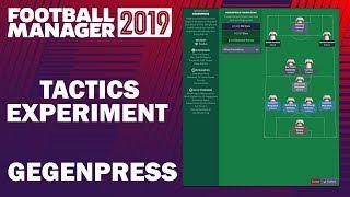 Football Manager 2019 Experiment   Tactics Testing   Gegenpress