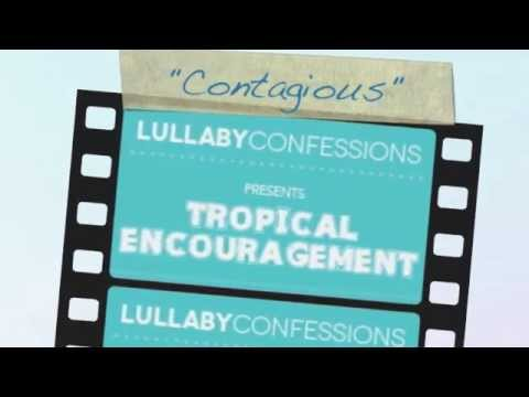"""Contagious"" Sample- Lullaby Confessions- baby lullabies"