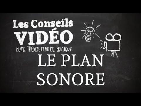 Les Conseils Vidéo - Le son d'ambiance (épisode du 27/03/2015)