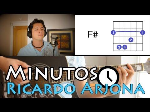 Minutos Ricardo Arjona Tutorial Cover - Acordes [Mauro Martinez]