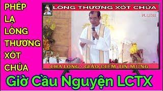 Cha Long cử hành Giờ Cầu Nguyện Lòng Thương Xót Chúa 22.8.2019 |Nhật kí Giáo Điểm Tin Mừng