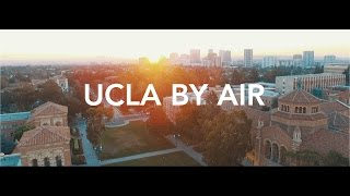 UCLA BY AIR | Aerial Video