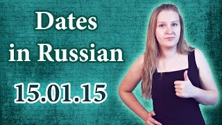 #72 Russian vocabulary and grammar - dates, what's the date: 12.11.2015; on the first of January