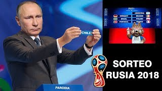 SORTEO MUNDIAL RUSIA 2018 - PARODIA - CHILE sale por error - FIFA World Cup Final Draw