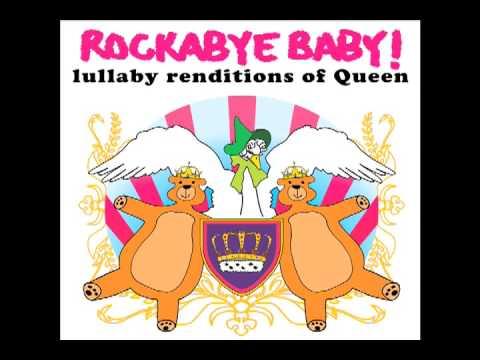 Bohemian Rhapsody Rockabye Baby! rendition tribute to Queen