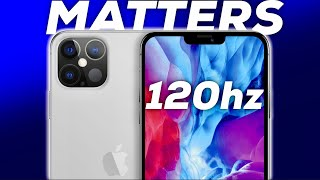 120hz Matters for iPhone 12 Pro MORE than you Think