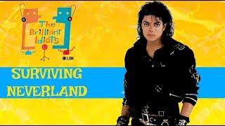 Brilliant Idiots: Surviving Michael Jackson and Neverland