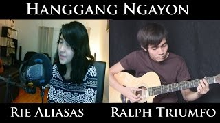 Hanggang Ngayon - Kyla (acoustic cover by Rie Aliasas and Ralph Triumfo)