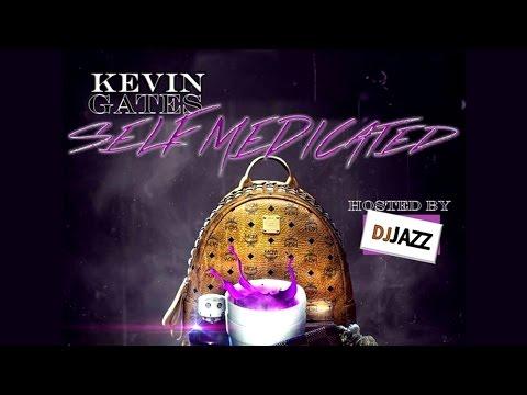 Kevin Gates - Self Medicated (Full Mixtape) New 2016