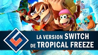 DONKEY KONG COUNTRY : Que donne TROPICAL FREEZE sur Switch ?