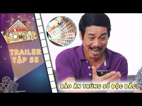 Gia đình sô - bít   Trailer tập 55: Bảo Ân vui mừng khôn xiết vì bất ngờ trúng vé số độc đắc?