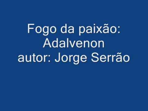 Baixar Fogo da paixão  Adalvenon  autor  Jorge serrão