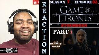 "Game of Thrones 7x02 ""Stormborn"" (Part 1) REACTION"