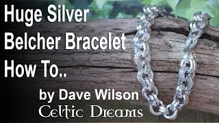 How To Make..HUGE Belcher Chain Bracelet with Square Silver Wire