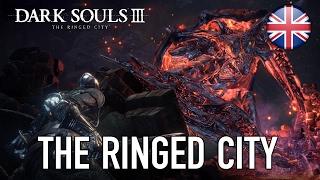 Dark Souls III - The Ringed City DLC Gameplay