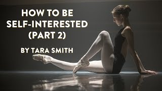 """""""How to be Self-Interested"""" by Tara Smith"""