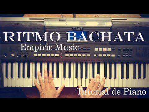 Ritmo bachata / Tutorial de Piano / Fácil de Tocar
