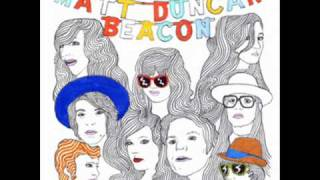 Matt Duncan - Beacon
