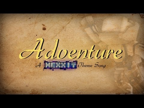 MinecraftUniverse - Adventure (A Hexxit Theme Song) - Smashpipe Games