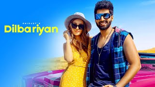 Dilbariyan – Shivjot Video HD