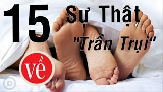 """15 Sự thật """"trần trụi"""" về SEX"""
