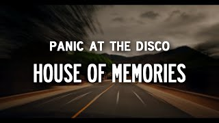 Panic! At The Disco – House of Memories [Lyrics]