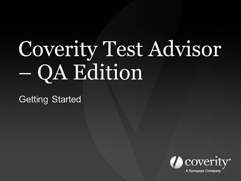 Getting Started: Coverity Test Advisor - QA Edition