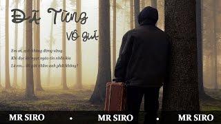 Đã Từng Vô Giá - Mr Siro [MV Lyrics]
