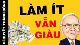 Làm Ít Vẫn Giàu Nhờ Công Thức Kinh Điển Của Tỷ Phú Warren Buffett