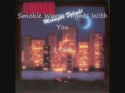 Smokie - Warm Nights With You - 1982