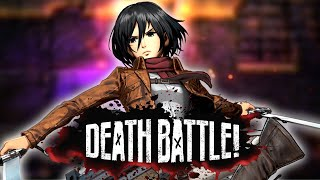 Mikasa Ackerman Launches an Attack on DEATH BATTLE!