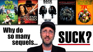 Why Do So Many Sequels Suck?