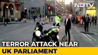 Latest: 5 dead, 40 injured in terrorist attack near UK Par..